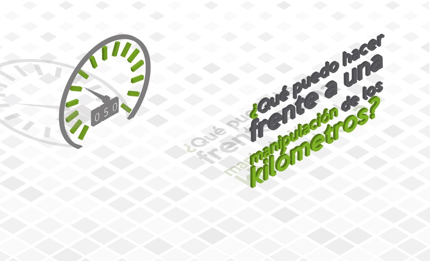 ¿Sabías que existen varias vías de reclamación cuando existe manipulación del kilometraje?